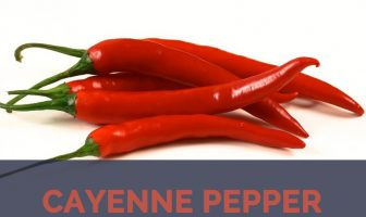 Cayenne pepper facts and health benefits