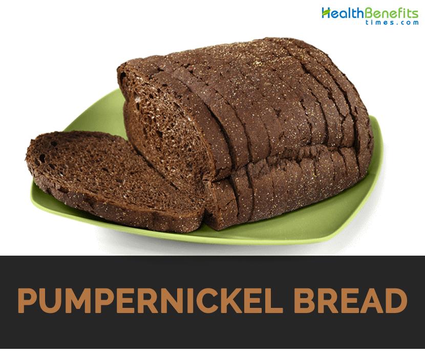 Pumpernickel Bread Health Benefits and
